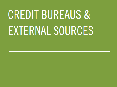 Credit Bureaus & External Sources