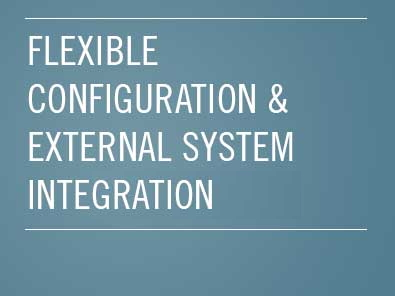 Flexible configuration & external system intergration